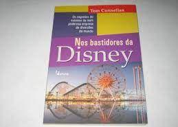 Nos bastidores da Disney - Tom Connellan