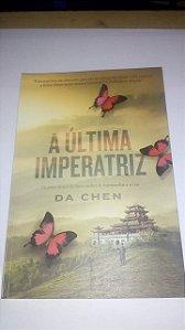 A última imperatriz - Da Chen