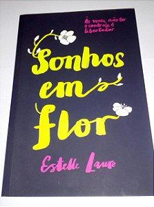 Sonhos em flor - Estelle Laure
