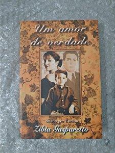 Um Amor de Verdade - Zibia Gasparetto (marcas)