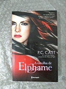 A Escolha de Elphame - P. C. Cast