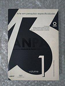 Arte em Pesquisa: Especificidades  volume 1 - Maria Beatriz de Medeiros (Org.)