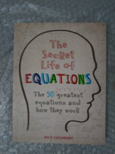 The Secret Life Of Equations - Rich Cochrane