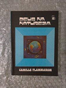 Deus na Natureza - Camille Flammarion