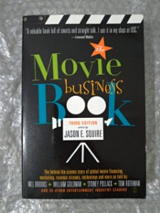 The Movie Busines Book  - Jason E. Squire
