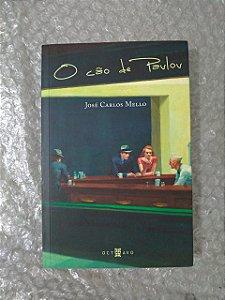 O Cão de Pavlov - José Carlos Mello