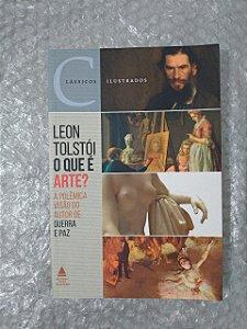 O Que é Arte? - Leon Tolstói