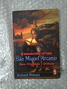 Comunicando-se Com São Miguel Arcanjo Para Orientação e Proteção - Richard Webster