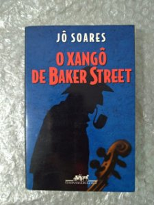 O Xangô De Baker Street - Jô Soares (oxidações)