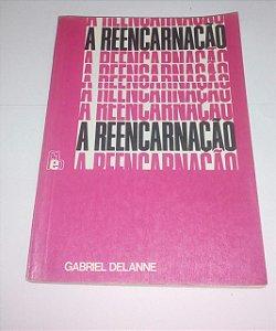 A reencarnação - Gabrtiel Delanne