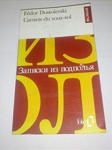 Carnets du sous-sol - Fédor Dostoievski - Bilíngue Russo e Francês