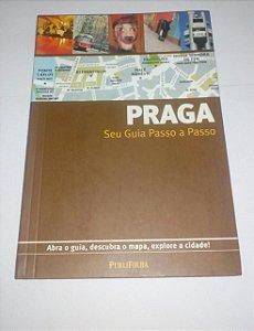Praga - Seu guia passo a passo - Publifolha