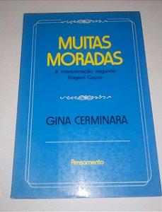 Muitas moradas - Gina Cerminara