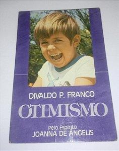 Otimismo - Divaldo Pereira Franco
