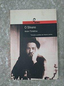 O Silvano - Anton Tchékhov