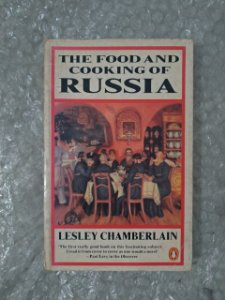 The Food And Cooking Of Russia - Lesley Chamberlain