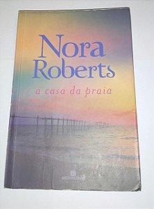 A casa da praia - Nora Roberts
