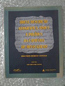 Breve Descrição Geográfica, Física e política da Capitania de Minas Gerais - Diogo Pereira Ribeiro de Vasconcelos