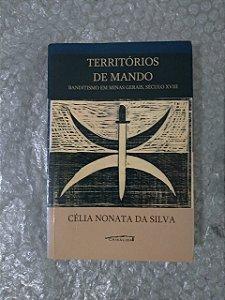 Territórios de Mando - Célia Nonata da Silva