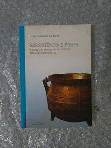 Subsistência e Poder - Flávio Marcus da Silva