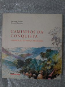 Caminhos da Conquista- Vallandro Keating e Ricardo Maranhão