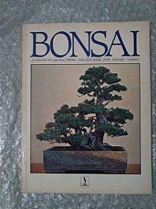 Bonsai - O Centenário arte Japonesa