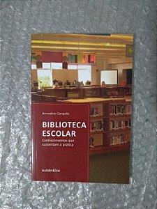 Biblioteca Escolar - Bernadete Campello