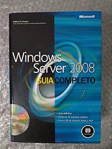 Windows Serve 2008 - Guia Completo - William R. Stanek