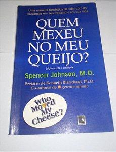 Quem mexeu no meu queijo - Spencer Johnson