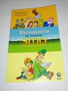 Dicionário da Turma do Sítio do Pica Pau Amarelo - Mariana Mesquita