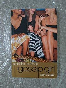 Gossip Gir 1: As Delícias da Fofoca - Cecily Von Ziegesar