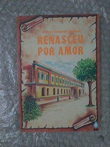 Renasceu Por Amor - Hernani Guimarães Andrade