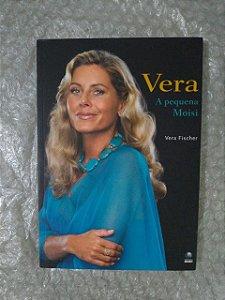 Vera: A Pequena Moisi - Vera Fischer
