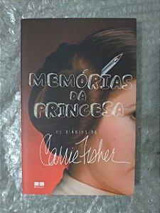 Memórias da Princesa - Carrie Fisher