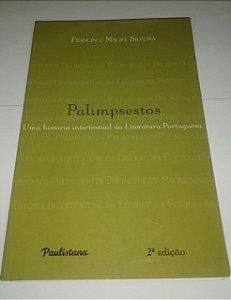 Palimpsestos - Francisco Maciel Silveira