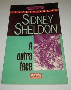 A outra face - Sidney Sheldon (Série Supertítulos)