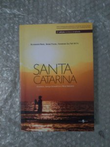 Santa Catarina - Alexander Maar, André Peron e Fernando Del Prá Netto