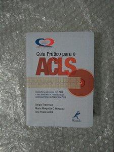 Guia  Prático Para o ACLS - Sergio Timerman, Maria Margarita C. Gonzales e Ana Paula Quilici