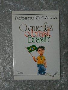 O Que faz o Brasil, Brasil? - Roberto DaMatta