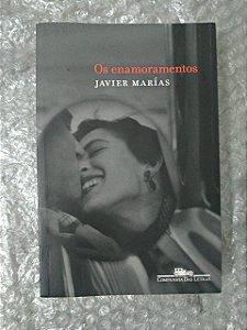Os Enamoramentos - Javier Marías
