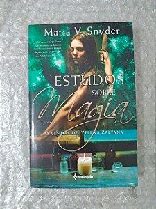 Estudo Sobre Magia - Maria V. Snyder - Livro 2