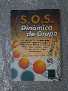 S.O.S. Dinâmica de Grupo - Albigenor e Rose Militão