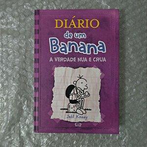 Diário de Um Banana: A Verdade Nua e Crua  - Jeff Kinney (marcas)