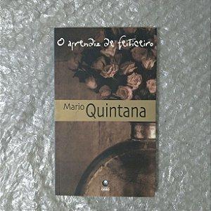 O Aprendiz de Feiticeiro - Mario Quintana