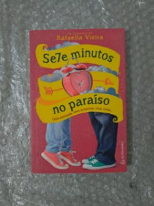 Sete Minutos no Paraíso - Rafaella Vieira