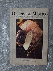 O Cristal Místico - Geoffrey Keyte