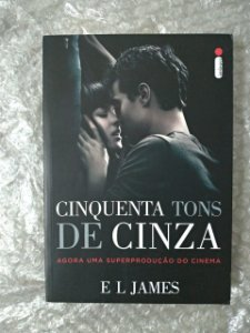Cinquenta Tons de Cinza - E. L. James (capa do filme)