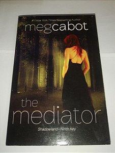 The Mediator - Meg Cabot - Em inglês