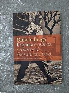 O Poeta e Outras Crônicas de Literatura e Vida - Rubem Braga