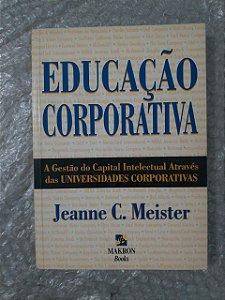 Educação Corporativa - Jeanne C. Meister